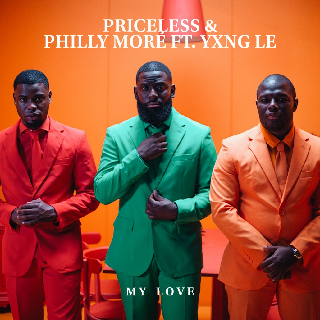 My Love Yxng Le - feat. Priceless, Philly Moré