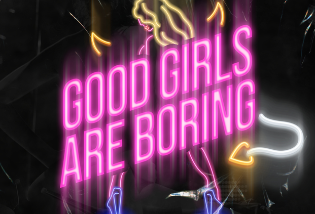 Good Girls are Boring